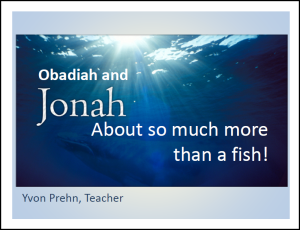 Obadiah & Jonah Power Point